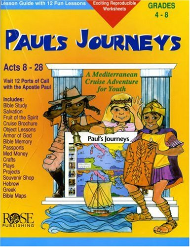 9781890947002: Paul's Journeys: Lesson Guide with 12 Fun Lessons (Take Your Students on a Cruise)