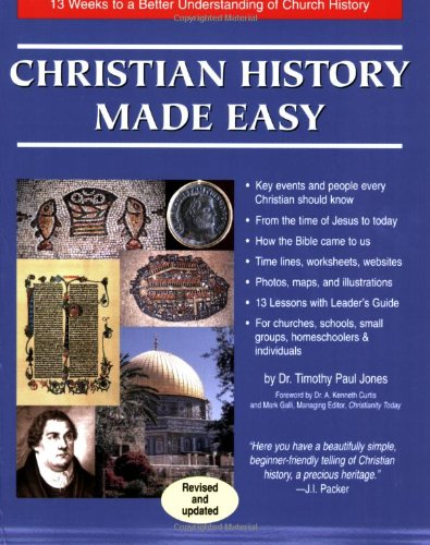 9781890947101: Christian History Made Easy: 13 Weeks to a Better Understanding of Church History