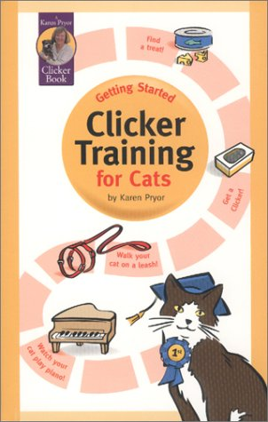 9781890948078: Getting Started: Clicker Training for Cats (Karen Pryor Clicker Books)