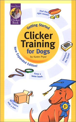 Getting Started: Clicker Training for Dogs (189094811X) by Karen Pryor