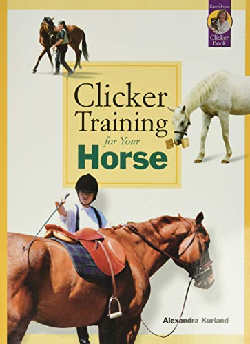 9781890948351: Clicker Training for Your Horse