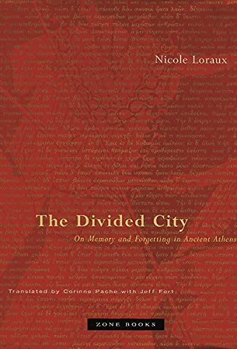 9781890951085: The Divided City: On Memory and Forgetting in Ancient Athens