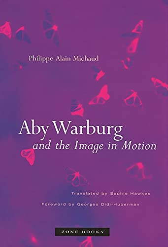 9781890951399: Aby Warburg and the Image in Motion