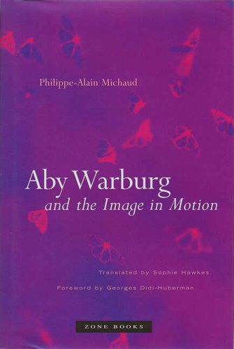 9781890951399: Aby Warburg and the Image in Motion (Zone Books)