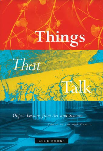 9781890951443: Things that Talk: Object Lessons from Art and Science