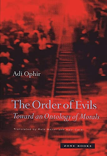 9781890951511: The Order of Evils: Toward an Ontology of Morals