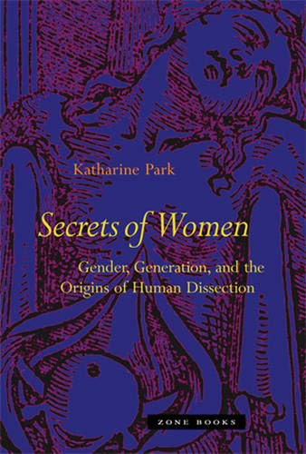 9781890951689: Secrets Of Women: Gender, Generation, and the Origins of Human Dissection