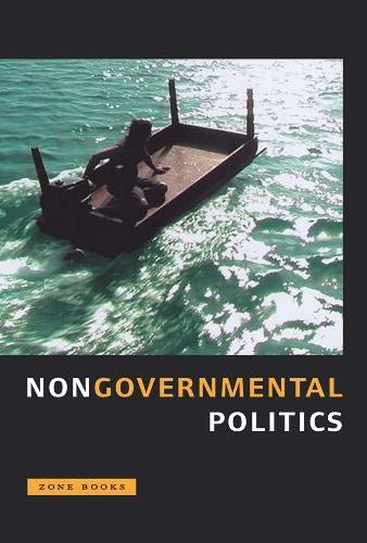 9781890951757: Nongovernmental Politics (Zone Books)