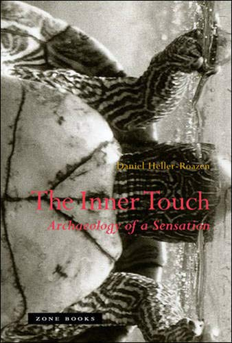 9781890951771: The Inner Touch: Archaeology of a Sensation (Zone Books)