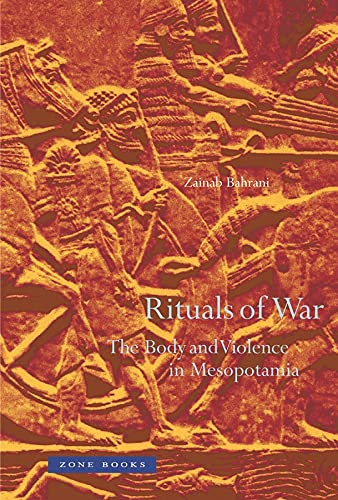 9781890951849: Rituals of War: The Body and Violence in Mesopotamia