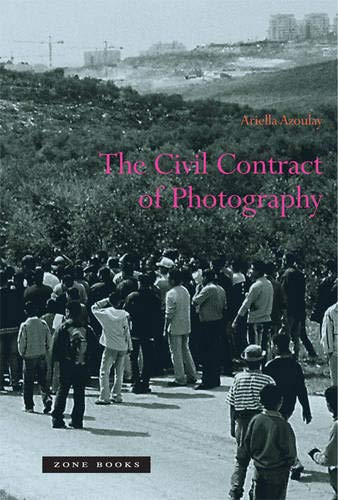 9781890951887: The Civil Contract of Photography: 1 (Zone Books)