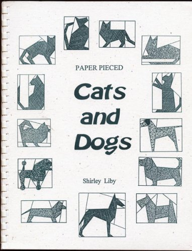 Paper Pieced Cats and Dogs: Liby, Shirley