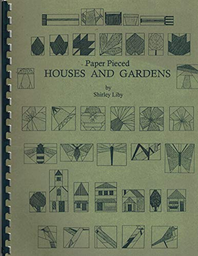 9781890952181: Paper Pieced HOUSES and GARDENS