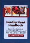 9781890957339: Healthy Heart Handbook: Control Your Cholesterol, Lower Your Blood Pressure And Clean Your Arteries-naturally!