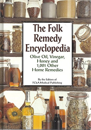 9781890957575: The Folk Remedy Encyclopedia: Olive Oil, Vinegar, Honey and 1,001 Other Home Remedies