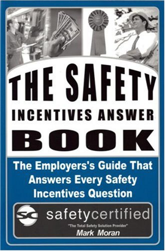 Safety Incentives: Answer Book