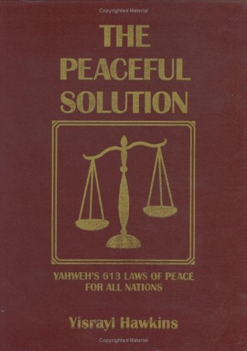 The Peaceful Solution, Vol. 2 (1890967432) by Yisrayl Hawkins