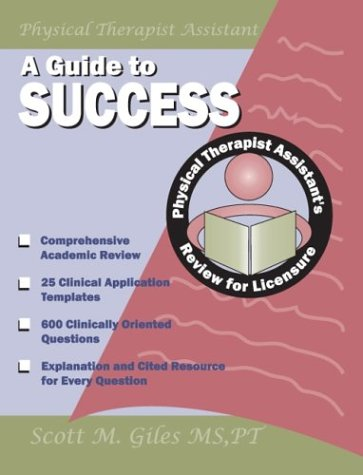 9781890989132: A Guide to Success: Physical Therapist Assistant's Review for Licensure