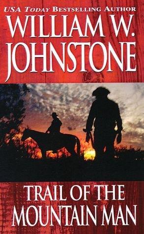 9781890990992: Trail of the Mountain Man (The Last Mountain Man)