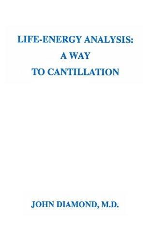 Life-Energy Analysis: A Way To Cantillation: Diamond, John