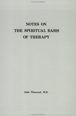 9781890995287: Notes On the Spiritual Basis Of Therapy
