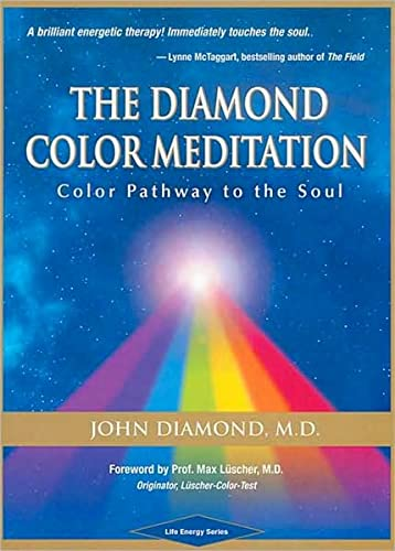 9781890995522: The Diamond Color Meditation: Color Pathway to the Soul (Diamonds for the Mind Series)