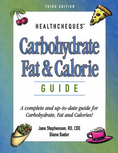 Carbohydrate, Fat & Calorie Guide (HealthCheques Series): Jane Stephenson, Diane