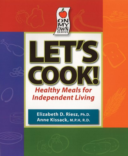 9781891011085: Let's Cook! Healthy Meals for Independent Living