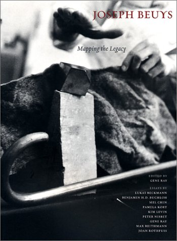 Joseph Beuys: Mapping the Legacy: Ray, Gene; Editor