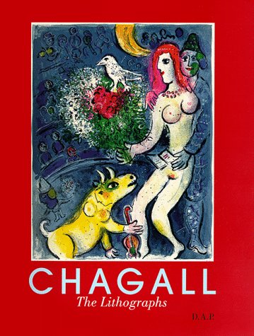 9781891024078: Chagall: The Lithographs, The Sorlier Collection - A Catalogue Raisonne