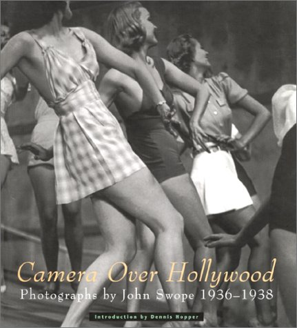 Camera Over Hollywood : Photographs By John: Hopper, Dennis (Introduction),