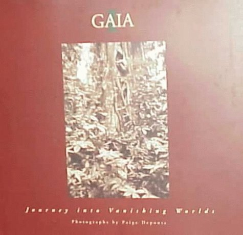 Gaia 1 : Journey into Vanishing Worlds: Paige Deponte