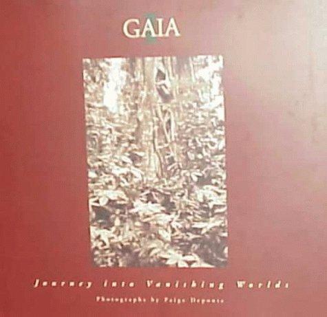 9781891024153: Gaia I: Journey into Vanishing Worlds