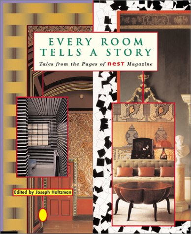 9781891024283: Every Room Tells a Story: Tales from the Pages of Nest Magazine