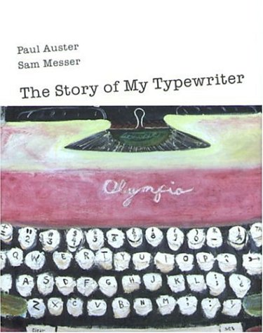 9781891024320: The Story of My Typewriter