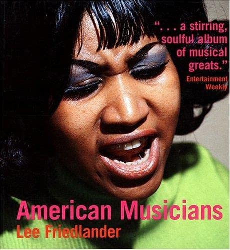Lee Friedlander: American Musicians: Friedlander, Lee, Lacy,