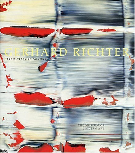 Gerhard Richter: Forty Years Of Painting: Robert Storr