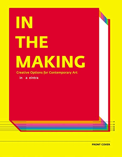 9781891024597: In the Making: Creative Options for Contemporary Art