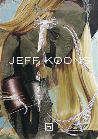 Jeff Koons: Pictures 1980-2002: Jeff Koons