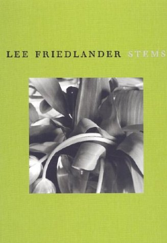 Lee Friedlander: Stems: Friedlander, Lee