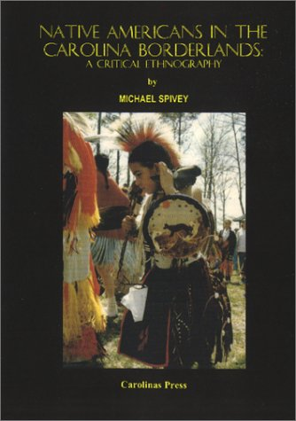 9781891026102: Native Americans in the Carolina Borderlands: A Critical Ethnography