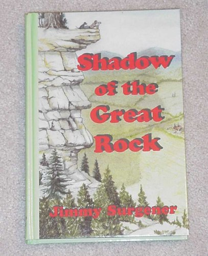 Shadow of the Great Rock: Jimmy Surgener