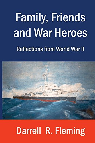 9781891029523: Family, Friends and War Heroes Reflections from World War II