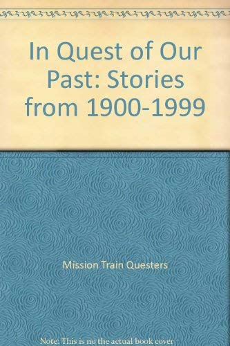 9781891030185: In Quest of Our Past: Stories from 1900-1999
