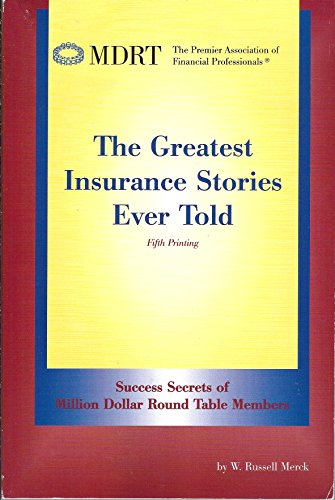 The Greatest Insurance Stories Ever Told: Merck, W. Russell