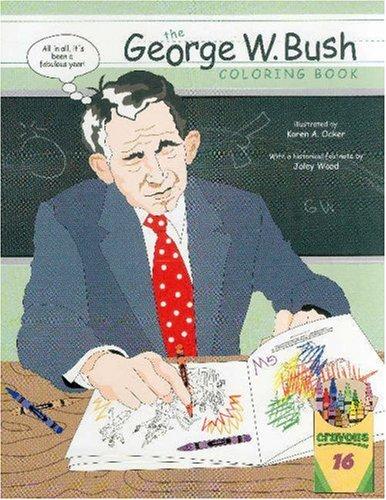 9781891053948: George W. Bush Coloring Book