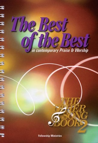 9781891062032: The Best of the Best: in Contemporary Praise and Worship: The Other Song Book 2