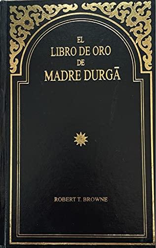 9781891079696: EL LIBRO DE ORO DE MADRE DURGA