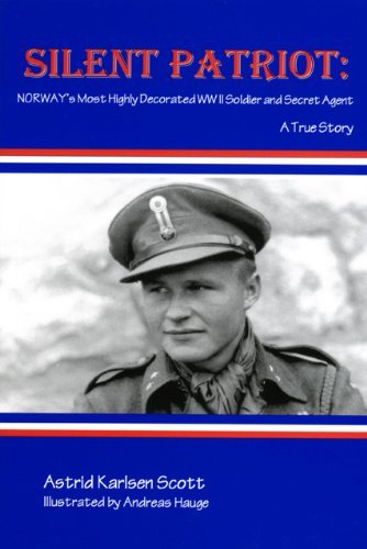 Silent Patriot: Norway's Most Highly Decorated WWII Soldier & Secret Agent: A True Story (9781891096044) by [???]