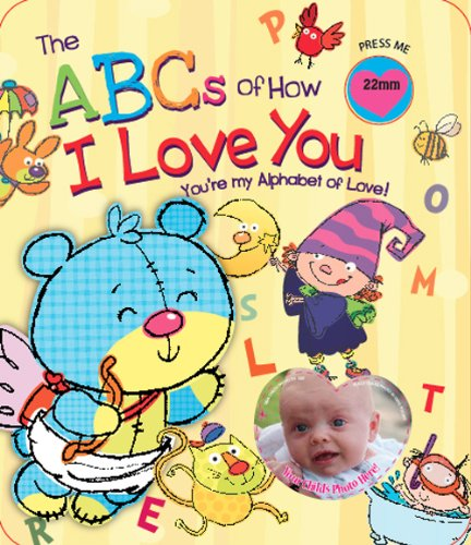 ABC's Of How I Love You (Parent Love Letters): Ron Berry